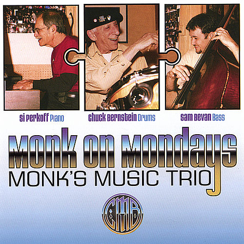 Monk On Mondays by Monk's Music Trio