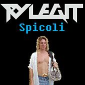 Play & Download Spicoli by Ry Legit | Napster
