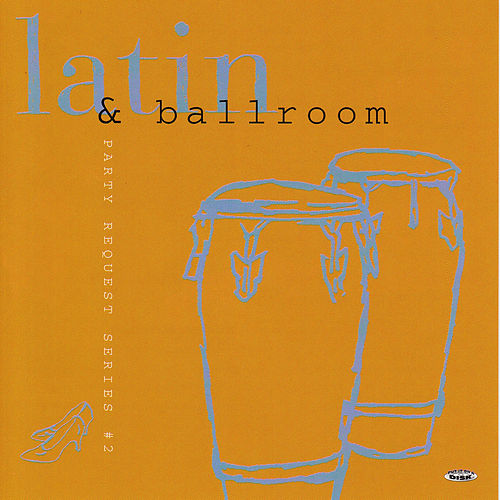 Play & Download Latin & Ballroom by Bobby Morganstein Productions | Napster