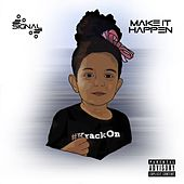 Play & Download Make It Happen EP by Signal | Napster