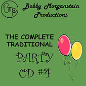 Play & Download The Complete Traditional Party CD by Bobby Morganstein | Napster