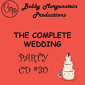 The Complete Wedding Party CD by Bobby Morganstein
