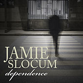 Play & Download Dependence (Single) by Jamie Slocum | Napster