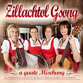 a guate Mischung von Zillachtol G'song