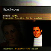 Play & Download Bellini: Norma by Rico Saccani | Napster