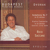 Play & Download Dvořák - Symphony No 7 & Violin Concerto by Budapest Philharmonic Orchestra | Napster