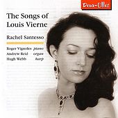 Play & Download The Songs of Louis Vierne by Rachel Santesso | Napster