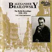 Alexander Brailowsky Liszt and Encores: The Berlin Recordings 1928-1934 Vol 2. von Alexander Brailowsky