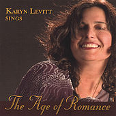 Play & Download The Age of Romance: From Vienna to Broadway by Karyn Levitt | Napster