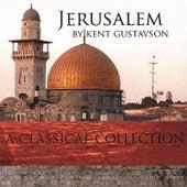 Jerusalem by Kent Gustavson