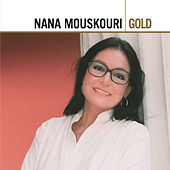 Play & Download Gold by Nana Mouskouri | Napster