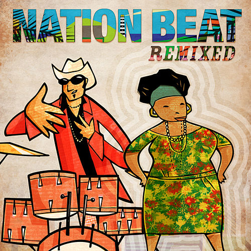 Play & Download Nation Beat: Remixed by Nation Beat | Napster
