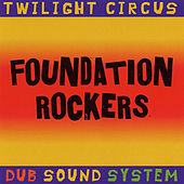 Foundation Rockers by Various Artists