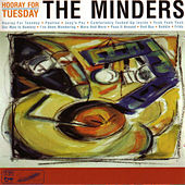 Hooray For Tuesday by Minders