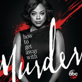 How to Get Away with Murder (Original Television Series Soundtrack) von Various Artists