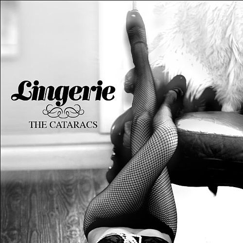 Lingerie by The Cataracs