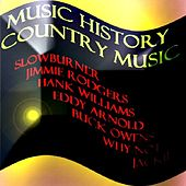 Music History - Country Music by Various Artists