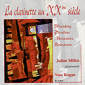 Play & Download Weinberg, Poulenc, Morawtez, Bernstein: La Clarinette au Vingtième Siècle by Julian Milkis | Napster
