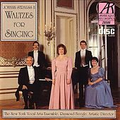 Johann Strauss II - Waltzes for Singing by New York Vocal Arts Ensemble