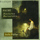 Play & Download Fauré: Nocturns & Barcaroles by Sofia Puche | Napster