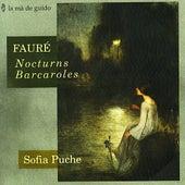 Fauré: Nocturns & Barcaroles by Sofia Puche