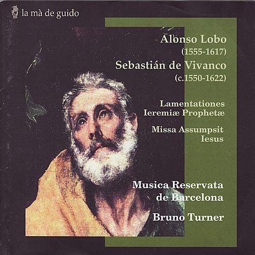 Lobo / Vivanco: Lamentationes Ieremiæ Prophetæ / Missa Assumpsit Iesus by Musica Reservata De Barcelona
