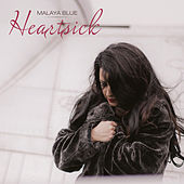 Play & Download Heartsick by Malaya Blue | Napster