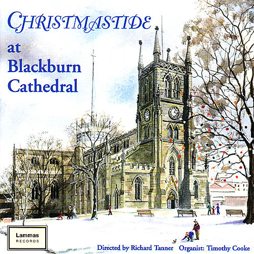 Play & Download Christmastide at Blackburn Cathedral by Blackburn Cathedral Choir | Napster