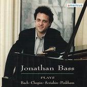 Jonathan Bass Plays Chopin, Bach, Scriabin, & Pinkham by Jonathan Bass