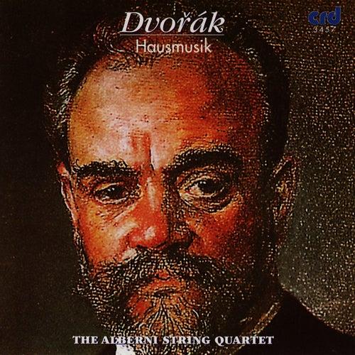 Play & Download Dvorak: Hausmusik by The Alberni String Quartet | Napster