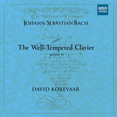 Play & Download J.S. Bach: The Well-Tempered Clavier, Book II by David Korevaar | Napster