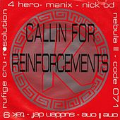 Reinforced Presents: Callin For Reinforcements by Various Artists