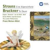 Play & Download Strauss: Eine Alpensinfonie / Bruckner: Te Deum by Various Artists | Napster