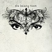 Play & Download The Beauty Room by The Beauty Room | Napster