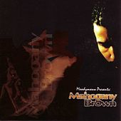 Play & Download Mahogany Brown by Moodymann | Napster