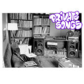 Private Songs by Various Artists