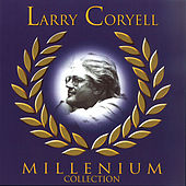 Play & Download Millenium by Larry Coryell | Napster