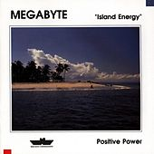 Play & Download Island Energy by Megabyte | Napster