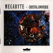 Play & Download Crystal Universe by Megabyte | Napster