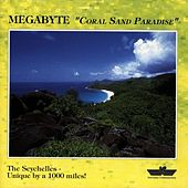 Play & Download Coral Sand Paradise by Megabyte | Napster