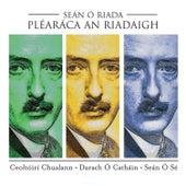 Pléaráca an Riadaigh by Various Artists