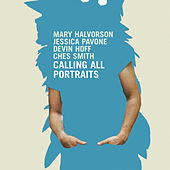Play & Download Calling All Portraits by Mary Halvorson | Napster