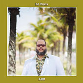 Play & Download Aor by Ed Motta | Napster