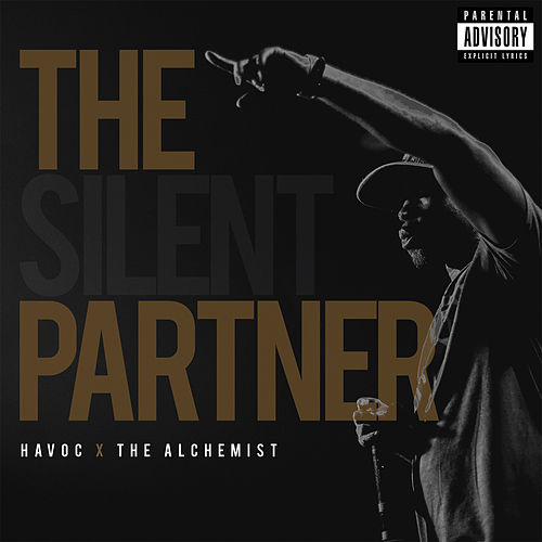 Play & Download The Silent Partner by Havoc | Napster