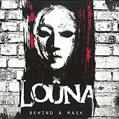 Behind a Mask by Louna