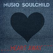 Heart Away by Musiq Soulchild