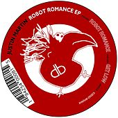 Play & Download Robot Romance - Single by Justin Martin | Napster