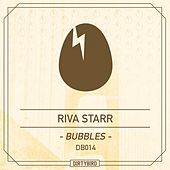Play & Download Bubble - Single by Riva Starr | Napster