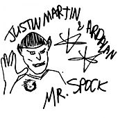 Play & Download Mr. Spock by Justin Martin | Napster