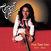 Play & Download First Time Live: Set One (Remastered Original Recording) by Tommy Bolin | Napster